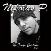 No Tengo Cuidado by Nikolas P