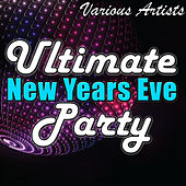 Ultimate New Years Eve Party by Various Artists