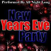 New Years Eve Party by All Night Long