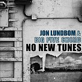 No New Tunes by Jon Lundbom