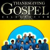 Thanksgiving Gospel Celebration by Various Artists