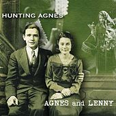 Agnes and Lenny by Hunting Agnes