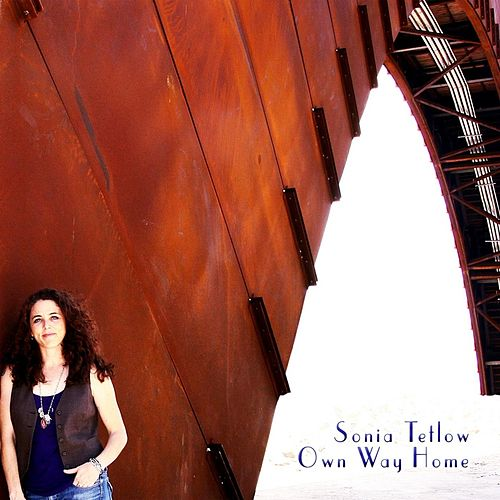 Own Way Home by Sonia Tetlow