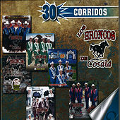 30 Corridos by Los Broncos De Cosala