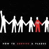 How to Survive a Plague by Superhuman Happiness