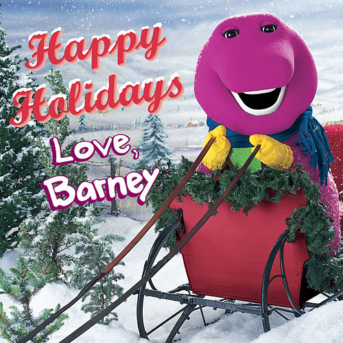 Happy Holidays Love, Barney by Barney