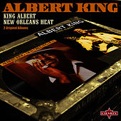 King Albert & New Orleans Heat by Albert King