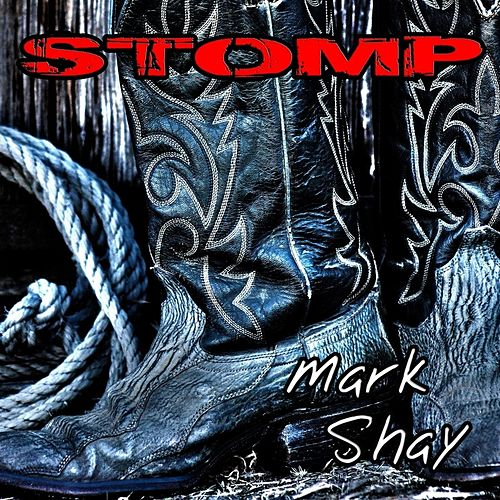 Stomp by Mark Shay