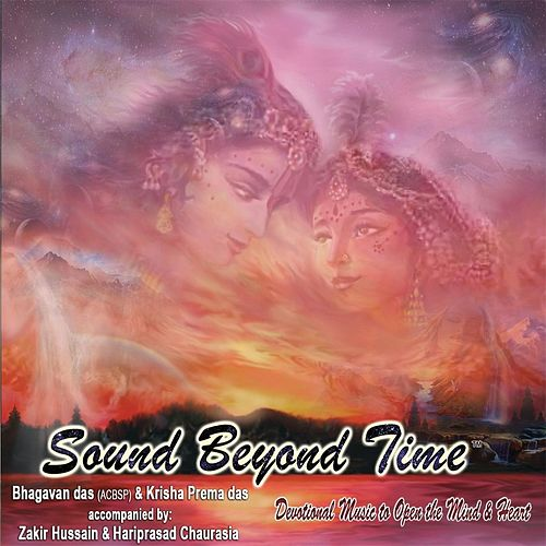 Sound Beyond Time (3-CD Collection) by Bhagavan Das
