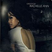Obsession by Rachelle Ann Go
