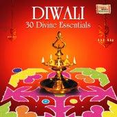 Diwali - 30 Divine Essentials by Various Artists