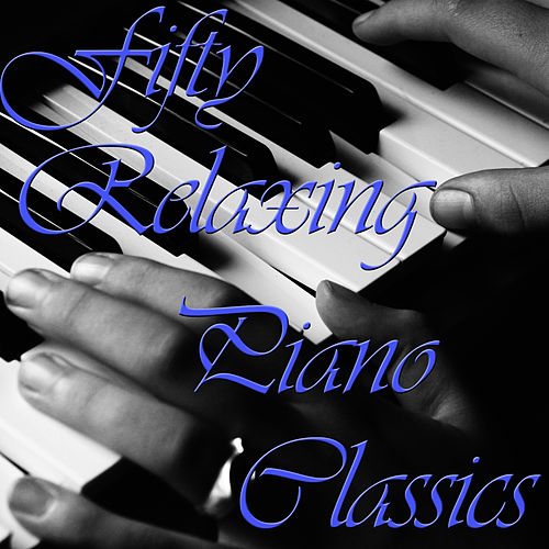 The Most Relaxing Music of All Time by Piano Music Experts