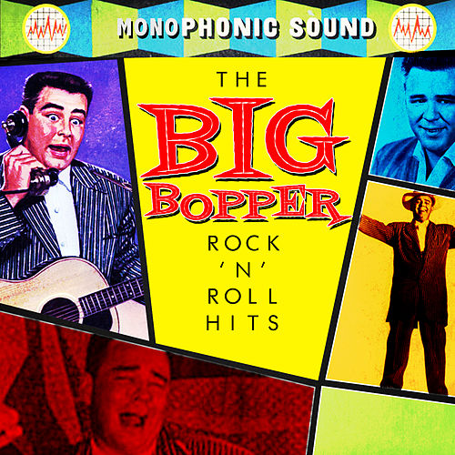 Rock 'N Roll Hits by Big Bopper