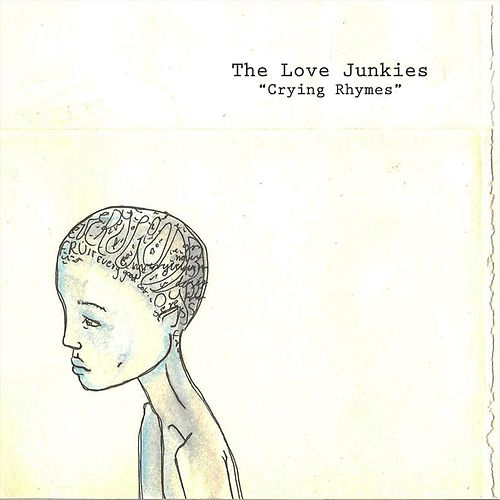 Crying Rhymes by Luv Junkies