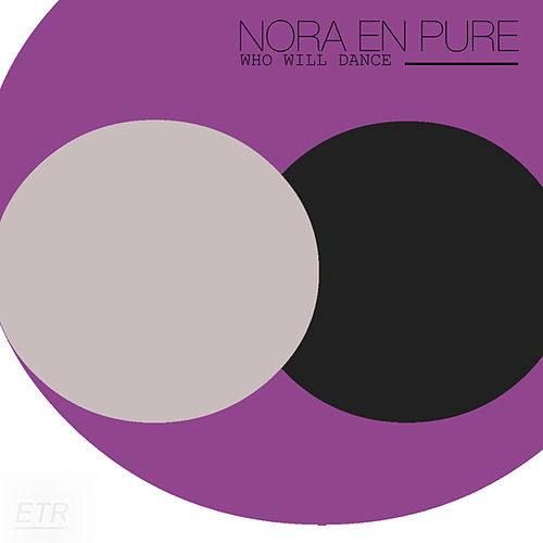 Who Will Dance by Nora En Pure