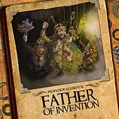 Father of Invention by Professor Elemental