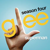 Superman (Glee Cast Version) by Glee Cast