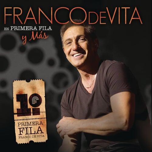 Franco De Vita En Primera Fila Y Más by Franco De Vita