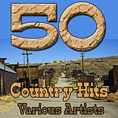 50 Country Hits von Various Artists