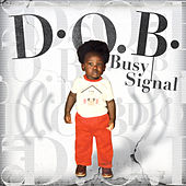 D.O.B. (Bonus Version) by Busy Signal