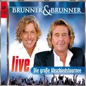 Live - Die große Abschiedstournee by Brunner & Brunner