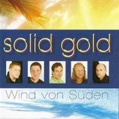 SOLID GOLD - Wind von Süden by Solid Gold