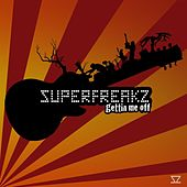 Gettin me off by Superfreakz