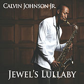 Jewel's Lullaby by Calvin Johnson