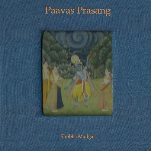Paavas Prasang by Shubha Mudgal