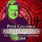 Peter Columbus Masterpieces The Producer´s Collection Vol.4 by Various Artists