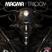 Trilogy von Magma