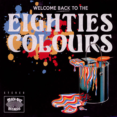 Welcome Back to the Eighties Colours by Various Artists