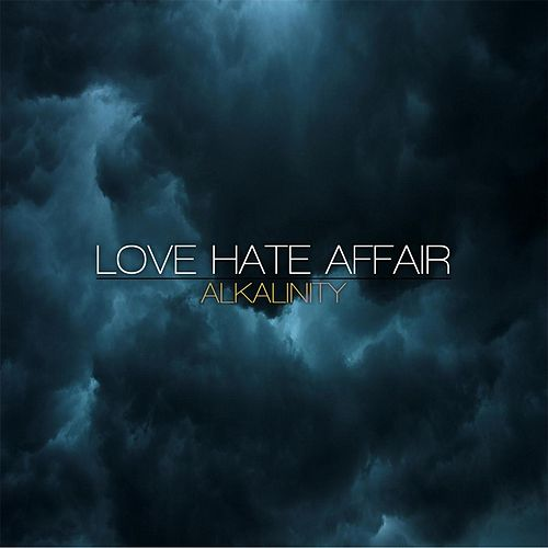 Alkalinity by Love Hate Affair