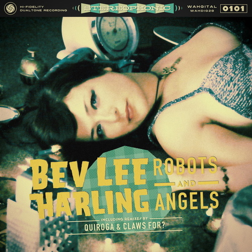 Robots and Angels by Bev Lee Harling