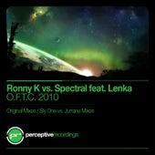 O.F.T.C. 2010 (feat. Lenka) (Ronny K vs. Spectral vs. Lenka) by Ronny K.