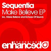 Make Believe - Single by Sequentia