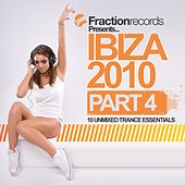 Fraction Records Presents... Ibiza 2010 - Part 4 - EP by Various Artists