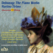 Debussy: The Piano Works by Martino Tirimo