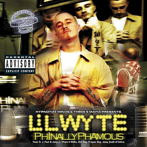 Phinally Phamous Chopped & Screwed by Lil Wyte