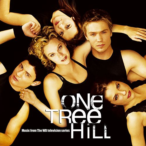 Music From The WB Television Series One Tree Hill by Various Artists