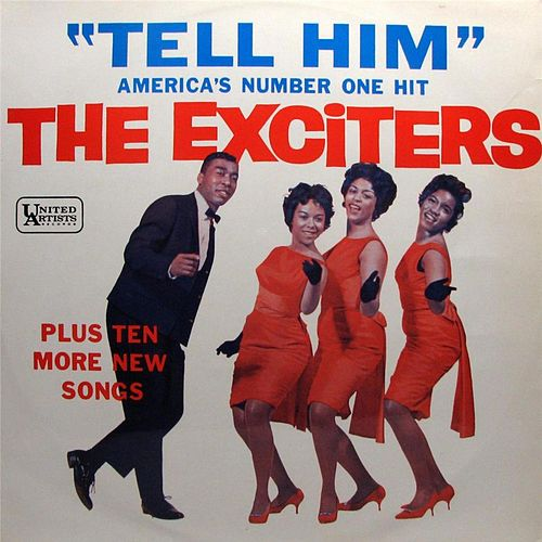 Exciters, The - Get Him