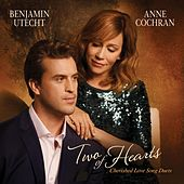 Two of Hearts: Cherished Love Song Duets by Benjamin Utecht