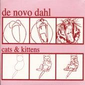 Cats And Kittens by De Novo Dahl