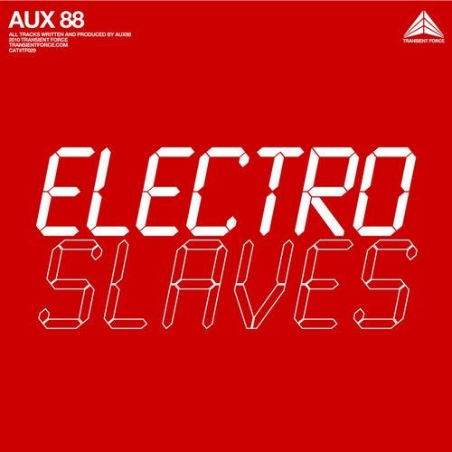 Electro Slaves von AUX 88