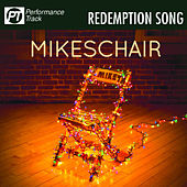 Redemption Song (Performance Track) by Mikeschair