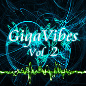 GigaVibes, Vol. 2 by Various Artists