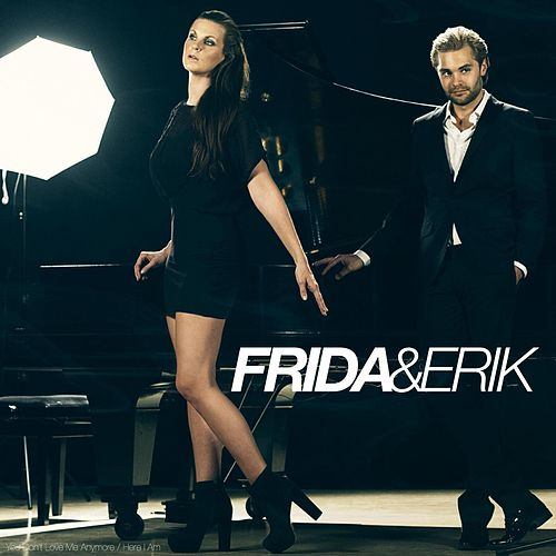 You Don't Love Me Anymore / Here I Am by Frida & Erik
