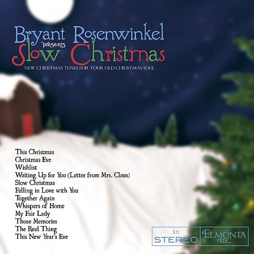 Slow Christmas by Bryant Rosenwinkel