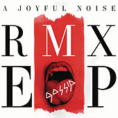 A Joyful Noise RMX EP by Gossip