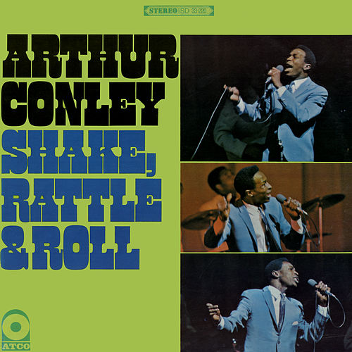 Shake, Rattle & Roll by Arthur Conley